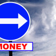 Money Road Sign with dramatic clouds and sky — Stock Photo