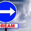 Dream sign — Stock Photo