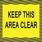 Mantenha esta área limpa — Vetorial Stock