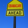 Obamacare ahead conceptual post — Stock Photo #30168679