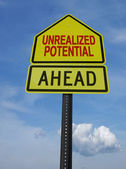Motivational unrealized potential ahead sign post — Stock Photo
