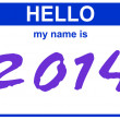 Hello my name is 2014 — Stock Photo