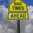 Stock Photo: Bad times ahead roadsign