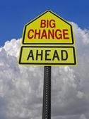 Big change ahead roadsign — Stock Photo