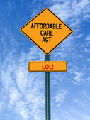 Affordable care act lol sign — Stock Photo