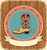 Cowboy shoe.Western label background on old wood texture — Stock Vector