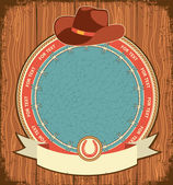 Western label background with cowboy hat on old wood texture — Stok Vektör