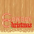 Cowboy Christmas text on wood texture background — Stock Vector