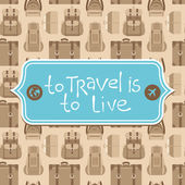 To travel is to live — Stockvektor