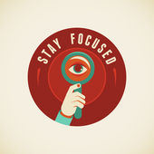 Stay focused — Stock Vector