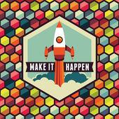 Make it happen — Stock Vector