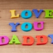 I love you dad message — Stock Photo