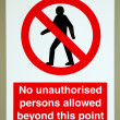 No unauthorised persons sign — Stock Photo #14928241