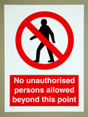 No unauthorised persons sign — Stock Photo