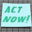 Stock Photo: Act now