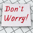 Stock Photo: Don't worry