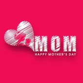 Background, banner or flyer with text Mom for Happy Mothers Day — Stok Vektör