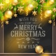 Christmas vector illustration - holidays greetings on a chalkboard and Christmas tree branches with golden decoration and baubles — Stok Vektör #34289265