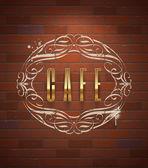 Cafe ornate golden sign on vintage brick wall - vector illustration — Stock Vector