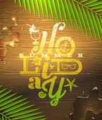 Summer holidays type design painted on wooden surface and palm tree branches - vector illustration — Stockvektor