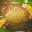 Summer holidays vector illustration - hand drawn lettering design painted on wooden surface — Stock Vector