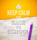 Keep calm and Back to school - vector illustration with hand drawn sketch — Stok Vektör