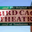 Tombstone bird cage theatre sign — Stock Photo #20155469