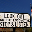 Stock Photo: Look out for Locomotive Sign 2