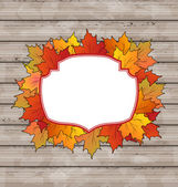 Autumn label with leaves maple, wooden texture — Stock Vector