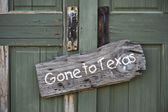 Gone to Texas. — Stock Photo