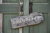 Gone to the Border. — Stock Photo