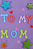 To my mom message art work child — Stock Photo