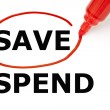 Save or Spend with Red Marker - Stock Photo