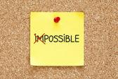 Kleverige nota mogelijk niet onmogelijk — Stockfoto