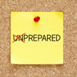 Prepared Not Unprepared Sticky Note — Foto de Stock