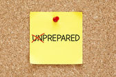 Prepared Not Unprepared Sticky Note — Stock Photo