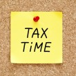 Tax Time Sticky Note — Stock Photo