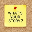 Whats Your Story Sticky Note — Stock Photo