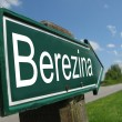 Berezina signpost along a rural road — Stock Photo