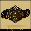 Premium Quality Label — Stock Vector