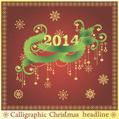 Calligraphic Christmas headline — Stock Vector