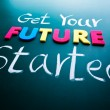 Stock Photo: Get your future started concept