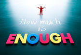 How much is enough concept — Stock Photo