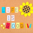 Life is good — Stock Photo