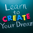 Learn to create your dream — Foto de Stock