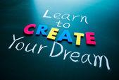 了解如何创建你的梦想 — 图库照片