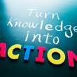 Turn knowledge into action — 图库照片