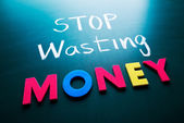 Stop wasting money concept — Stock Photo