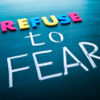 Stock Photo: Refuse to fear
