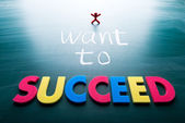 I want to succeed — Stock Photo
